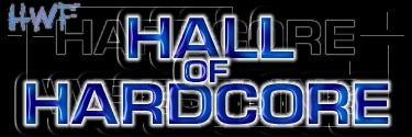 HwF Hall Of Hardcore